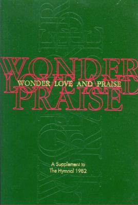 Wonder, Love, and Praise Pew Edition: A Supplement to the Hymnal 1982 9780898692266