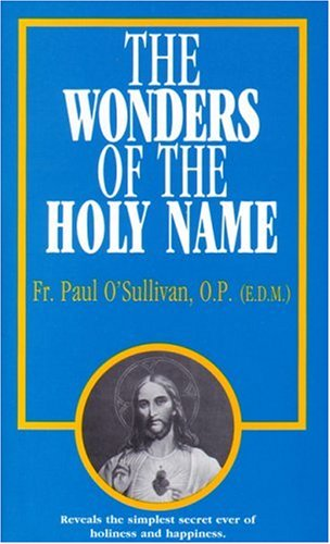 The Wonders of the Holy Name 9780895554901