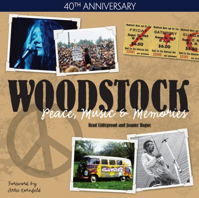 Woodstock: Peace, Music & Memories 9780896898332