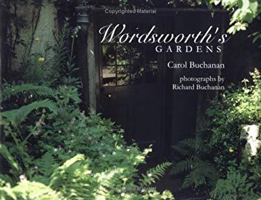 Wordsworth's Gardens 9780896724457