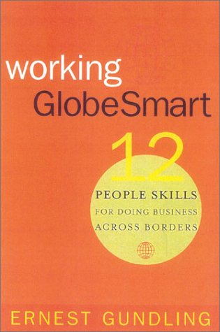 Working GlobeSmart: 12 People Skills for Doing Business Across Borders 9780891061779