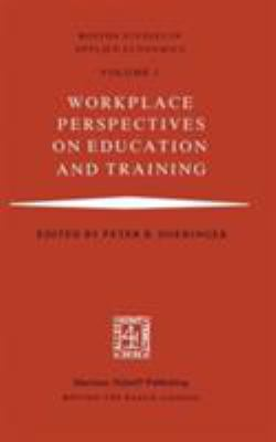 Workplace Perspectives on Education and Training 9780898380545
