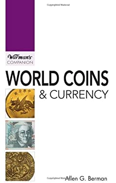 World Coins & Currency: A Warman's Companion