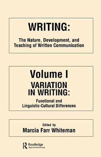 Writing: The Nature, Development, and Teaching of Written Communication 9780898591019
