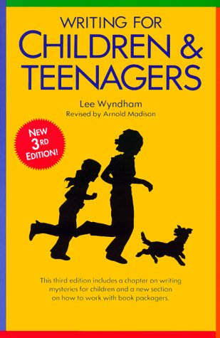 Writing for Children and Teenagers 9780898793475