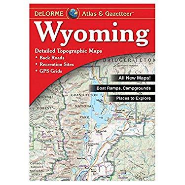Wyoming Atlas & Gazetteer 6/E