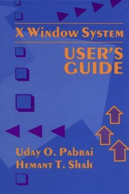 X Window System User's Guide 9780890067406