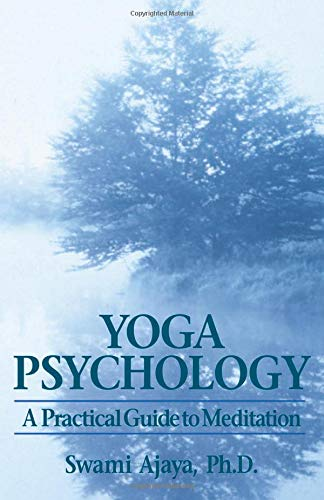 Yoga Psychology: A Practical Guide to Meditation 9780893890520