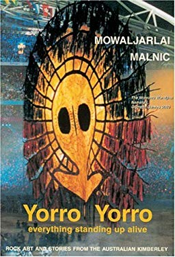 Yorro Yorro: Aboriginal Creation and the Renewal of Nature 9780892814602