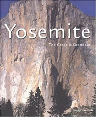 Yosemite: The Grace & Grandeur 9780896584877
