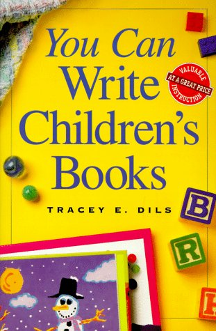 You Can Write Children's Books 9780898798296