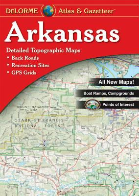 Arkansas Atlas & Gazetteer 9780899333984