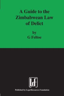 Guide to the Zimbabwean Law of Delict 9780908312696