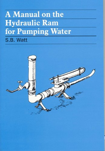A Manual on the Hydraulic Ram for Pumping Water 9780903031158