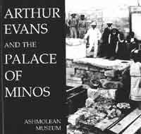 arthur evans and the palace of Exploration in crete in the mid-1890s: from left to right, arthur evans, luigi  savignioni  on the island, dedicating the last volume of the palace of minos to  his.