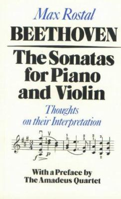 Beethoven: The Sonatas for Piano and Violin: Thoughts on Their Interpretation 9780907689058