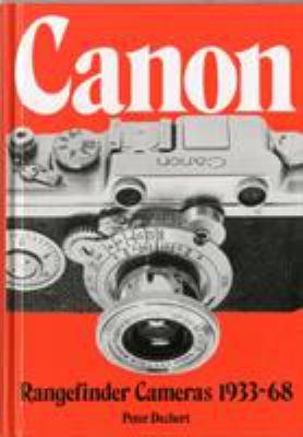 Canon Rangefinder Cameras 1933-68 9780906447307