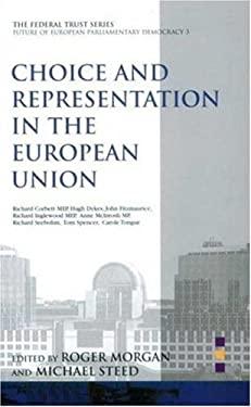 Choice and Representation in Eu 9780901573735