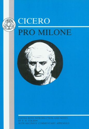 Cicero: Pro Milone 9780906515501