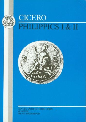Cicero: Philippics I and II 9780906515082
