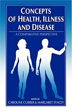 Concepts of Health, Illness and Disease: A Comparative Perspective 9780907582199