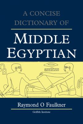 Concise Dictionary of Middle Egyptian 9780900416323