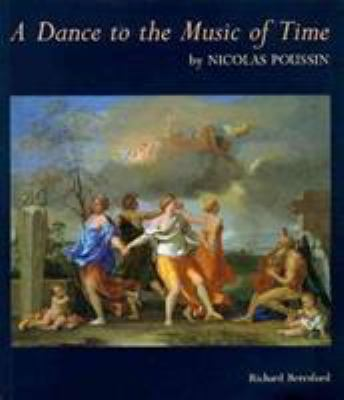 Dance to the Music of Time by Nicholas Poussin 9780900785467