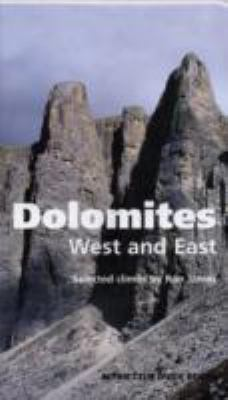 Dolomites, West and East: Alpine Club Climbing Guidebook 9780900523656