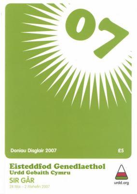 Doniau Disglair 2007: Prif Gyfansoddiadau Llenyddol Buddugol a Beirniadaethau Eisteddfod Genedlaethol Urdd Gobaith Cymru, Sir Gar, 28 Mai - 9780903131322