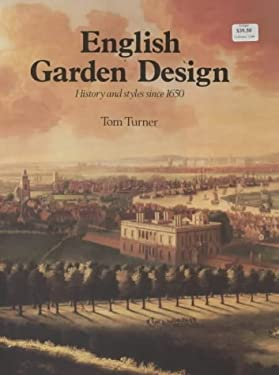 English Garden Design: History and Styles Since 1650 9780907462255