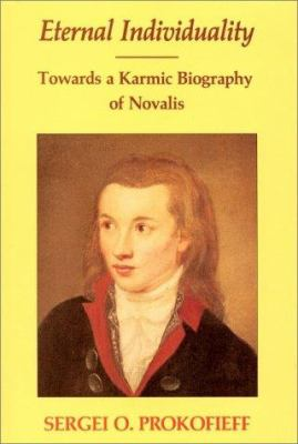 Eternal Individuality: Towards a Karmic Biography of Novalis