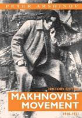 History of the Makhnovist Movement 1918-1921 9780900384400