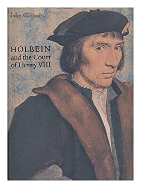 Holbein and the Court of Henry VII: Drawings and Miniatures from the Royal Library Windsor Castle