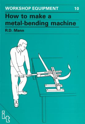 How to Make a Metal-Bending Machine 9780903031295