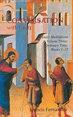 In Conversation with God: Meditations for Each Day of the Year 9780906138229