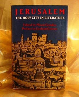 Jerusalem: The Holy City in Literature 9780900707650