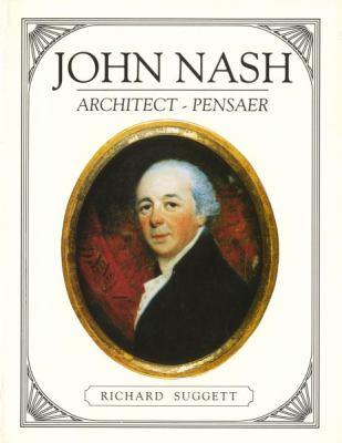 John Nash: Architect in Wales = Pensaer Yng Nghymru 9780907158844