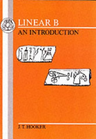 Linear B: An Introduction 9780906515624