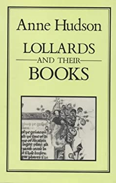 Lollards and Their Books 9780907628606