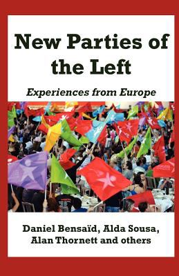New Parties of the Left: Experiences from Europe 9780902869516