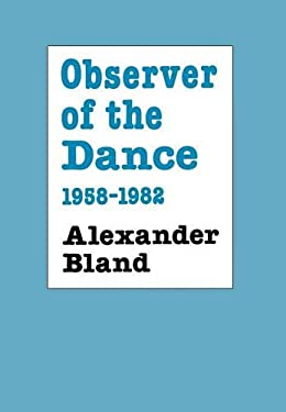 Observer of the Dance, 1955 - 1982 9780903102919