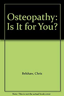 Osteopathyis It for You 9780906540954