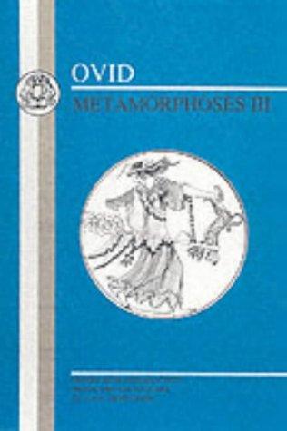 Ovid: Metamorphoses III 9780906515020