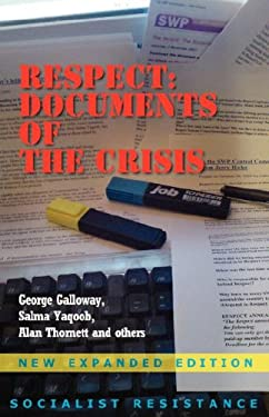Respect: Documents of the Crisis 9780902869899