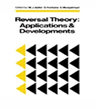 Reversal Theory: Applications and Development 9780906449745