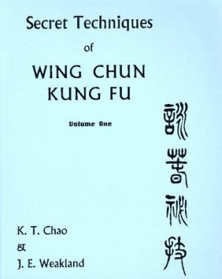 Sil Lim Tao: Secret Techniques of Wing Chyn Kung Fu 9780901764355
