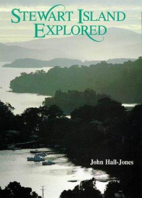 Stewart Island Explored 9780908629428