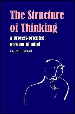 Structure of Thinking: A Process-Oriented Account of Mind 9780907845270