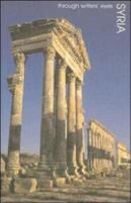Syria: Through the Writers' Eyes 9780907871842