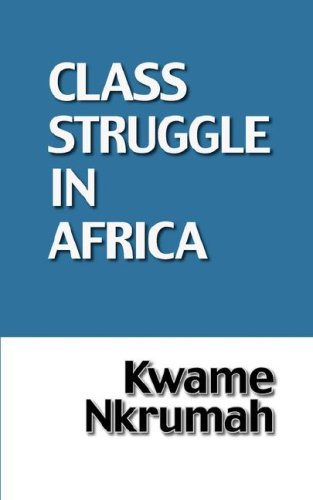 The Class Struggle in Africa 9780901787125